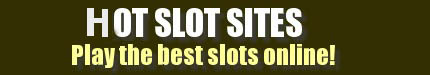 Hot Slot Sites